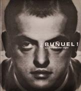 """Catàleg """"¿Buñuel! La mirada del siglo"""""""