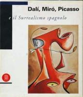 """Catàleg """"Dalí, Miró, Picasso e il Surrealismo spagnolo"""""""