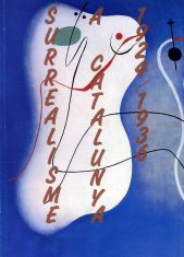 Catàleg «Surrealisme a Catalunya 1924-1936. De l'Amic de les Arts al Logicofobisme»